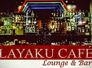 Layaku Cafe Lounge & Bar